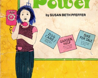 Kid Power by Susan Beth Pfeffer, Illustrated by Leigh Grant