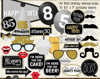 Photo Booth Props, HAPPY 85TH BIRTHDAY, boy, guy, man, printable sheets, instant download, black, gold, silver, selfie station