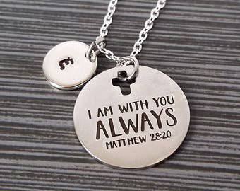 Matthew 28:20 Necklace - I Am With You Always Necklace - Religious Necklace - Cross Necklace - Christian Necklace Bible Verse