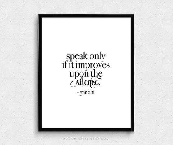 Sale Speak Only If It Improves Upon The Silence Gandhi Etsy