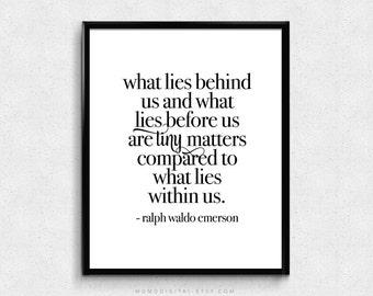 SALE -  What Lies Behind Us, Ralph Waldo Emerson, Ralph Waldo Emerson Quote, Quote Print, Modern Poster, Literary Print, Literature