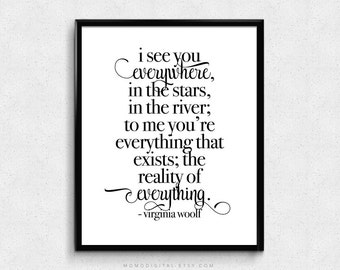 SALE -  I See You Everywhere In The Stars, Virginia Woolf, Quote Print, Love Quote Poster, Literature Poster, Literary Saying, Modernism