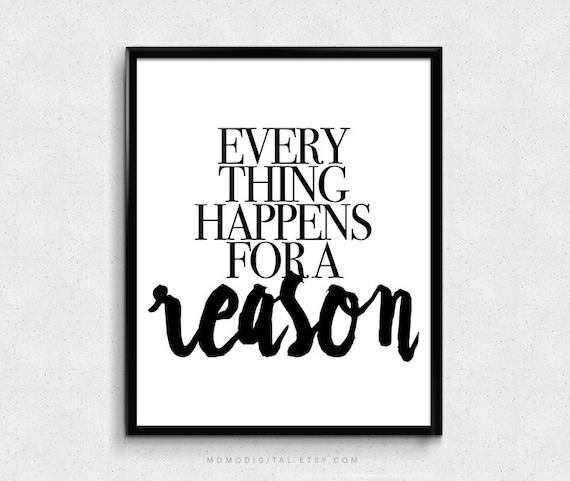 Sale Everything Happens For A Reason Life Quote Life Etsy