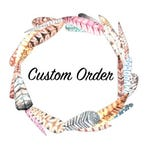 Custom Order for SHAUNNA PATTERSON