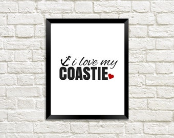 I Love My Coastie, Coast Guard Girlfriend, Coast Guard Wife, Deployment Gift, Military Printable, Military Love, Military Gift, Coast Guard
