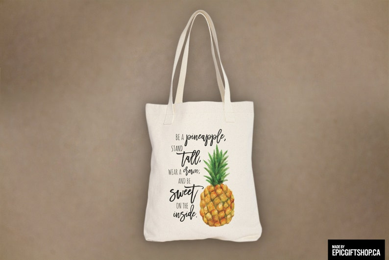 Be a pineapple wear a crown and be sweet on the inside Tote Bag Grocery Groceries Beach Sleepover Birthday Gift 0146 stand tall