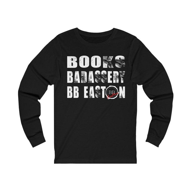 Books  Badassery  BB Easton  Long-Sleeved Tee image 0