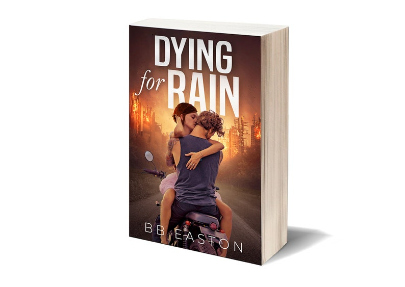 Signed 1st Edition Paperback of Dying for Rain by BB Easton image 0