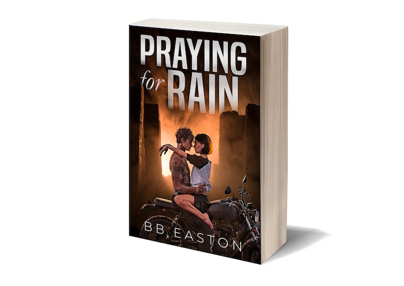 Signed 1st Edition Paperback of Praying for Rain by BB Easton image 0