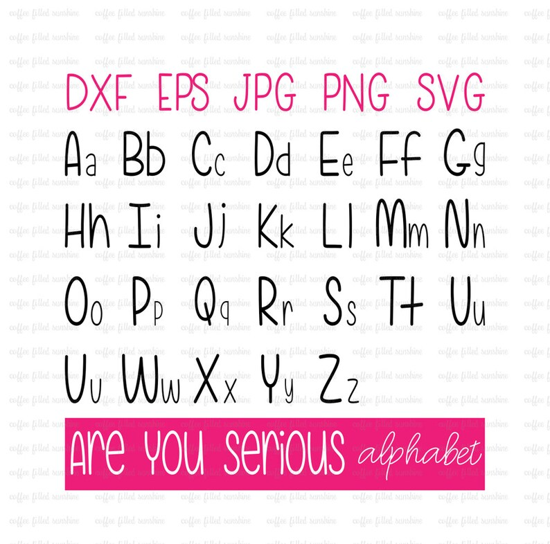 ARE YOU SERIOUS svg Font, Teacher Svg, Teacher Alphabet, Svg font, Digital  Font, Apple svg, Invitation, Instant Download dxf eps jpg png svg