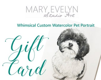 Whimsical Custom Watercolor Pet Portrait GIFT CARD - Christmas Gift