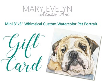 "Mini 3""x3"" Whimsical Custom Watercolor Pet Portrait GIFT CARD - Christmas Gift"