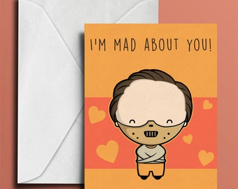 I'm Mad About You - Cannibal Valentine's Day Card - Geeky Valentine - Cute Valentine's Day Card - Cute Geeky Greeting Card - Funny Valentine