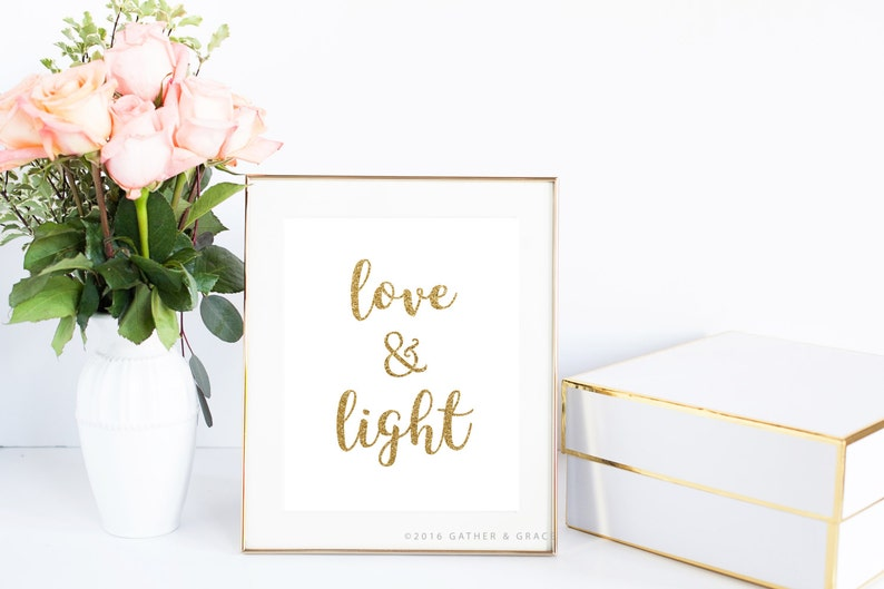 Quote Printable Love And Light Love Printable Gold Etsy