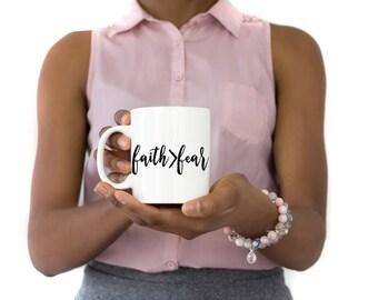 Faith Over Fear Mug | Faith Over Fear | Faith Mug | Coffee Mugs | Tea Mugs | Christian Gifts | Faith