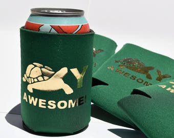 "Set of 4 ""Turtley Awesome!"" beverage insulators / can holders / can huggers"