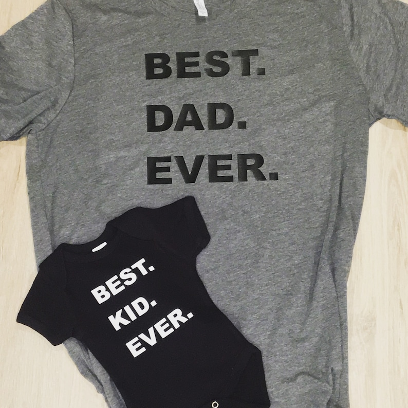 Best Dad Ever Shirt Fathers Day Gift Birthday