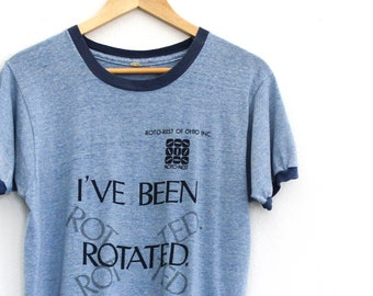 Vintage I've Been Rotated Ringer Shirt / Small / Made in USA