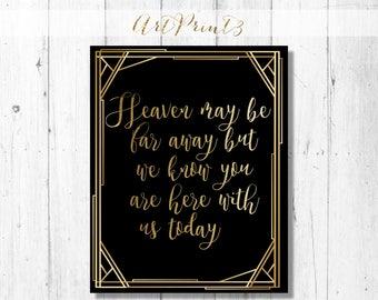 Heaven May Be Far Away, Memorial Wedding Sign Printable, Wedding Memorial Sign Printable, In Loving Memory Wedding Sign Printable