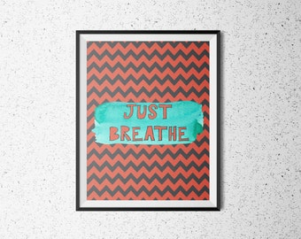 Just breathe quote text printable instant download