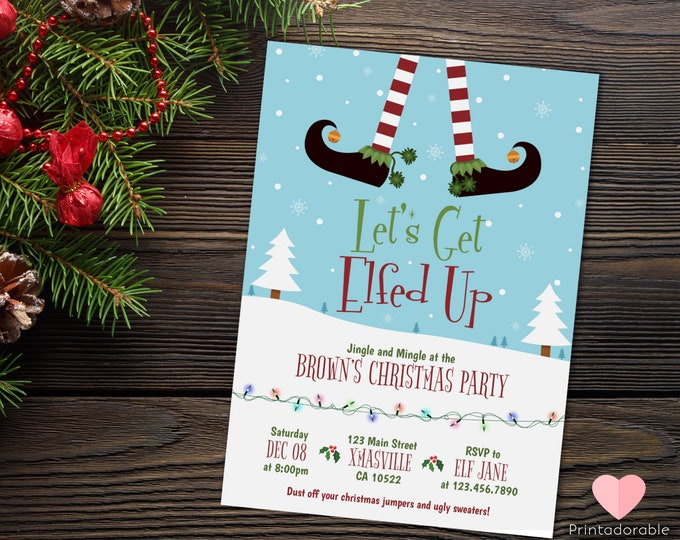 Christmas Invitation, Elf Invitation, Elfed Up Invite, Xmas Invite, Xmas Invitation, Christmas Elf Invite, Xmas Party, Christmas Invite