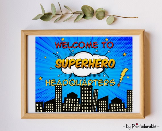 Welcome to Superhero Headquarters Sign, Superhero Door Sign, Superhero Hanger, Superhero Poster, Superhero Room Sign, Superhero HQ Sign