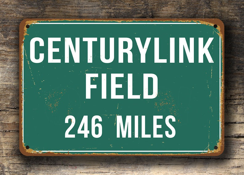9ad9797b PERSONALIZED CENTURYLINK FIELD Distance Sign, Centurylink Field Stadium,  Centurylink Field Miles, Seattle Seahawks Gifts, Seahawks Sign