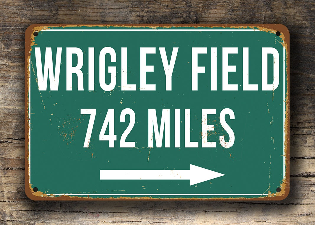 PERSONALIZED WRIGLEY FIELD Distance Sign Wrigley Field