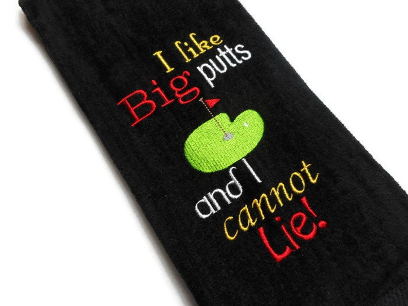 golf towel gift for him I like big putts I cannot lie image 0