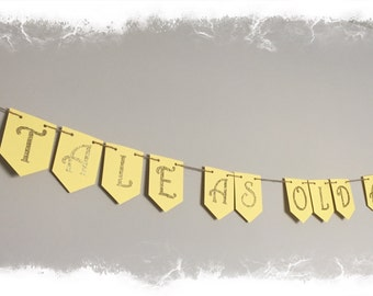 Tale As Old As Time, Beauty and the Beast Banner- Birthday, Baby Shower, Bridal Shower