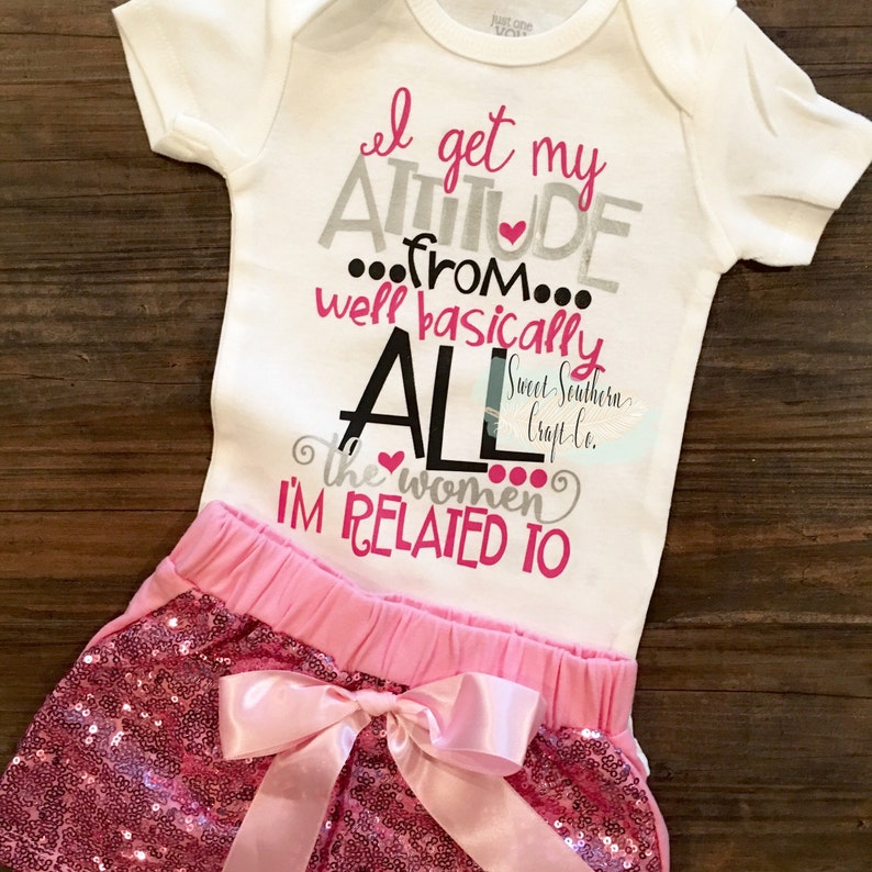 eca3f29f I Get My Attitude From All The Women I'm Related To Baby   Etsy
