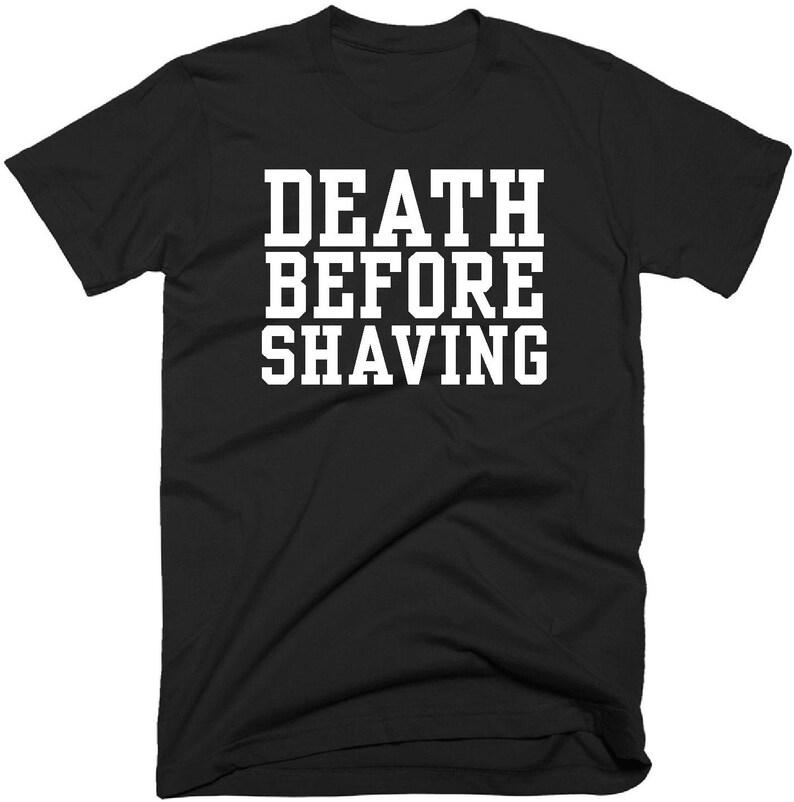 8e94f9f33 Death Before Shaving T-Shirt Beard T-Shirt Funny Mens Beard   Etsy