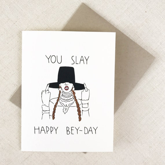 You Slay Happy Bey Day Funny Bey Birthday Card Card For Etsy