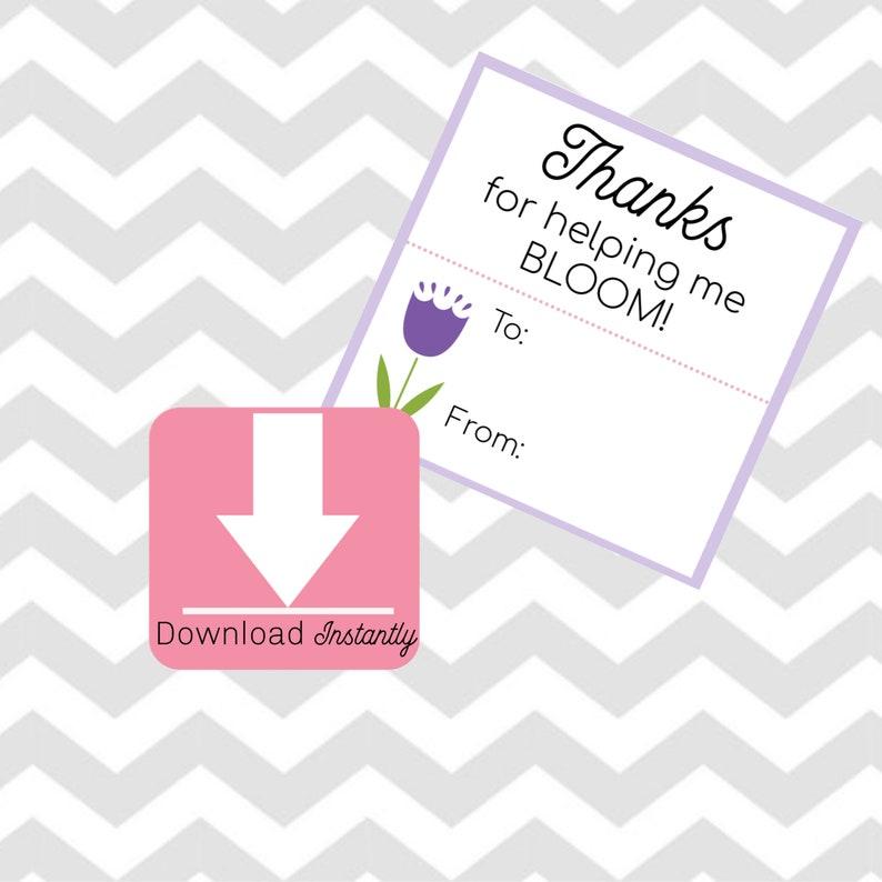 image relating to Thanks for Helping Me Bloom Printable named Due for aiding me Bloom , Trainer printable tag