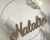 Metal hoop custom name with or without flowers hanging name room decor or party