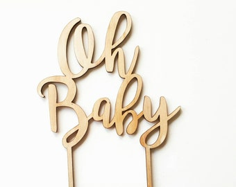 Oh Baby Cake Topper. Laser cut wooden MDF timber cake topper perfect for a baby shower. Raw wood party accessories.