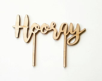 Hooray wooden celebration cake topper. Laser cut timber cake topper and party supplies. Custom cake toppers.