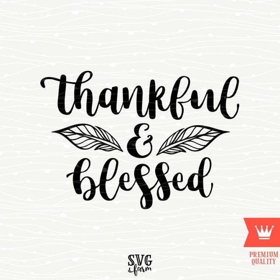 Dankbar und gesegnet Thanksgiving SVG schneiden Datei | Etsy