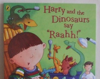 "Harry and the dinosaurs say ""Raahh!""  by Ian Whybrow New Paperback book Childrens Fiction Picture Book Bedtime Story Book"