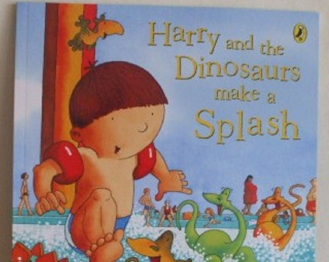 Harry and the dinosaurs make a splash  by Ian Whybrow New Paperback book Childrens Fiction Picture Book Bedtime Story Book
