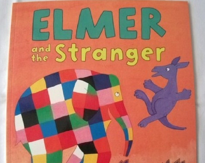 Elmer and the Stranger by David McKee New Paperback book Childrens Fiction Picture Book Bed time Story Colourful Elephant Story