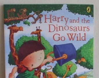 Harry and the dinosaurs go wild  by Ian Whybrow New Paperback book Childrens Fiction Picture Book Bedtime Story Book