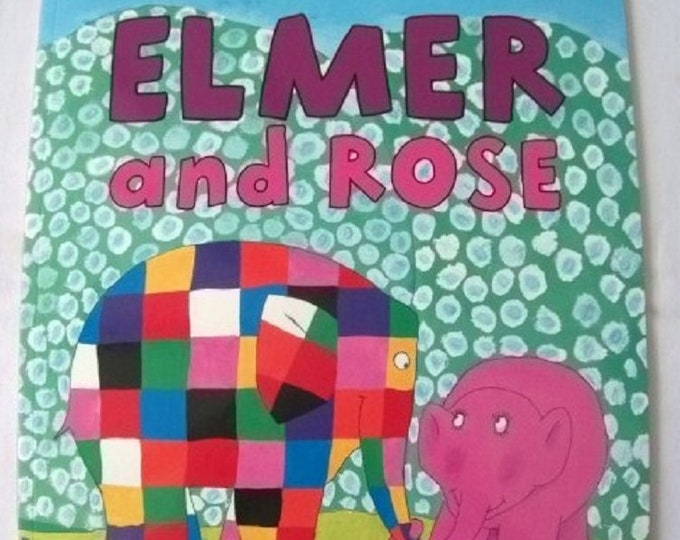 Elmer and Rose by David McKee New Paperback book Childrens Fiction Picture Book Bed time Story Elephant Story