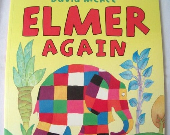 Elmer Again by David McKee New Paperback book Childrens Fiction Picture Book Bed time Story Colourful Elephant Story