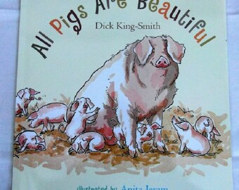 All Pigs Are Beautiful Dick King-Smith NEW childrens fiction paperback Bedtime Story Book
