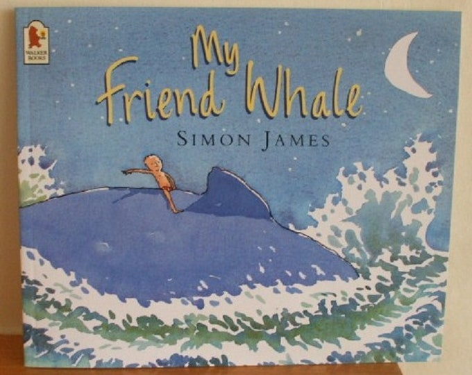My Friend Whale by Simon James New Paperback book Childrens Fiction Picture Book Bed time Story Book