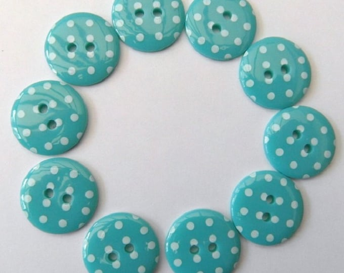 Buttons Turquoise Blue Polka Dot Buttons pack of 10 ligne size 28 or 18mm 2 hole Two hole Plastic