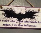 Batman inspired ~ quote ~...