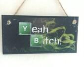 Breaking Bad inspired Yea...