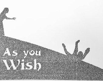 As You Wish - Handwritten Princess Bride Poster